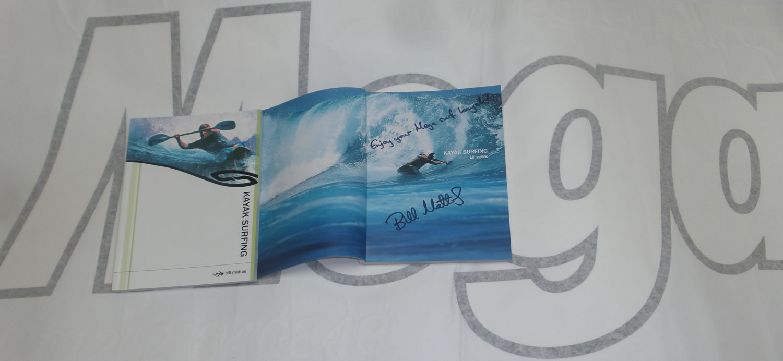 Kayak surfing  by Bill Mattos signed copy
