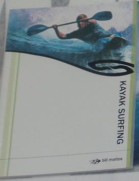 Kayak surfing  by Bill Mattos signed copy